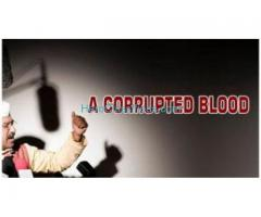 A CORRUPTED BLOOD - Best Thought Provoking Articles by My Views My Drishti