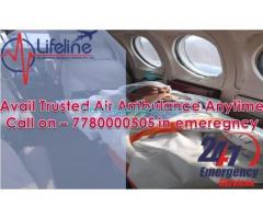 Transfer ICU patients from Dibrugarh with Air Ambulance in Dibrugarh