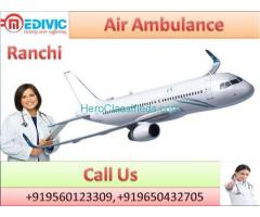 Credible Air Ambulance in Ranchi by Medivic Aviation with Doctor